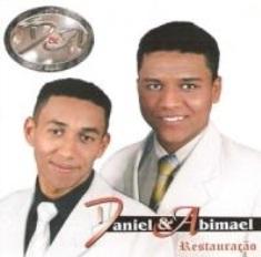 Daniel e Abimael - Restauração (2006)