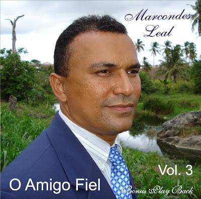 Marcondes Leal - O Amigo Fiel (2008)