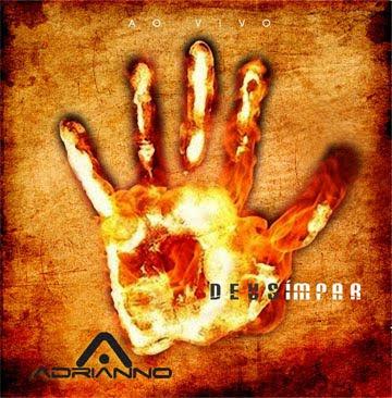 Adrianno - Deus �mpar (Ao Vivo) 2010