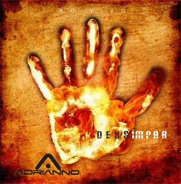 Adrianno - Deus Ímpar - Ao Vivo - 2010