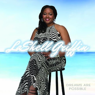 LaShell Griffin - Dreams Are Possible 2008