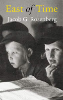 East of Time by Jacob G. Rosenberg