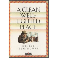 A Clean Well Lighted Place Essay