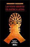 Las venas abiertas de América Latina (1971)