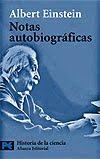 Notas autobiográficas: Albert Einstein (2003)