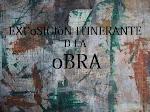 """EXPoSICIòN ITINERANTE D LA oBRA"" 2006."