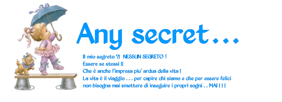 Any secret...