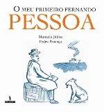 O meu primeiro Fernando Pessoa