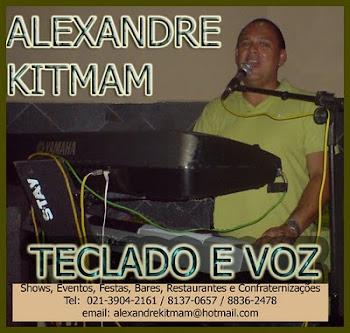 Alexandre Kitmam - Lançamento nacional de seu mais novo CD