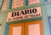 EL CHISME DE TRULALÁ