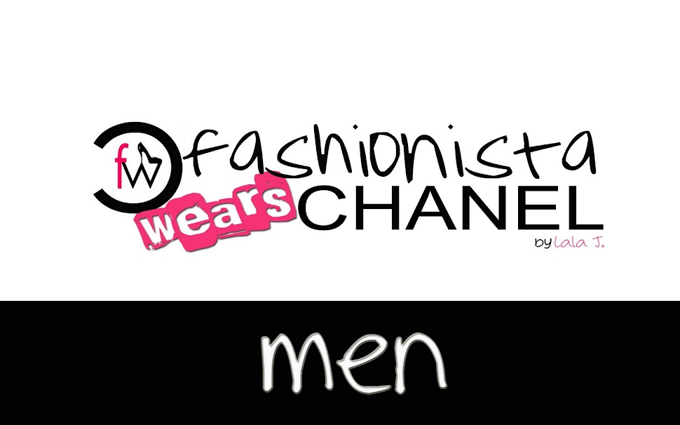 fashionista wears CHANEL - men