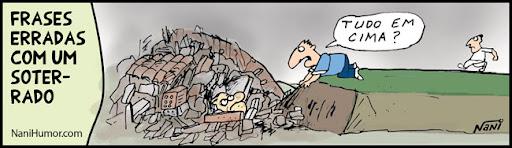 TIRAS: Frases erradas com um soterrado
