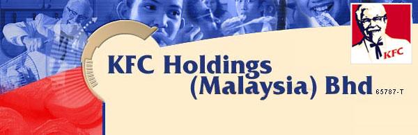 kfc holdings malaysia Kentucky fried chickenkentucky fried chicken holdings (kfc),holdings (kfc), malaysiamalaysia prepared by :prepared by : siti kasturi btismail 2011830246siti k.