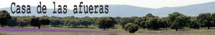 CASA DE LAS AFUERAS