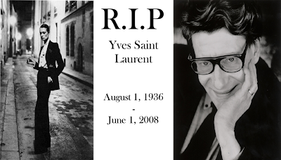 Fashion designer Yves Saint Laurent died at the age of 71