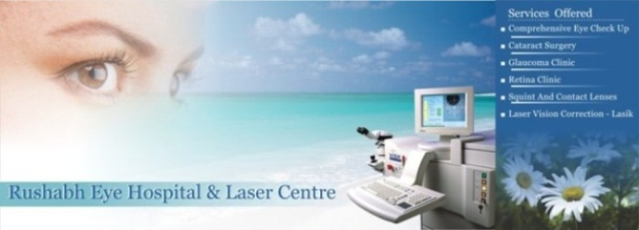 Rushabh Eye Hospital and Laser Center-Cataract,Lasik,Retina,Glaucoma Surgeries
