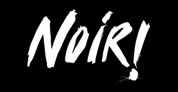 http://2.bp.blogspot.com/_FTMbUzrgPjw/TH6OujdbOkI/AAAAAAAABQM/npeZgMyAAlE/S740/Noir+header+1.jpg