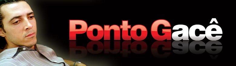 PONTO Gacê