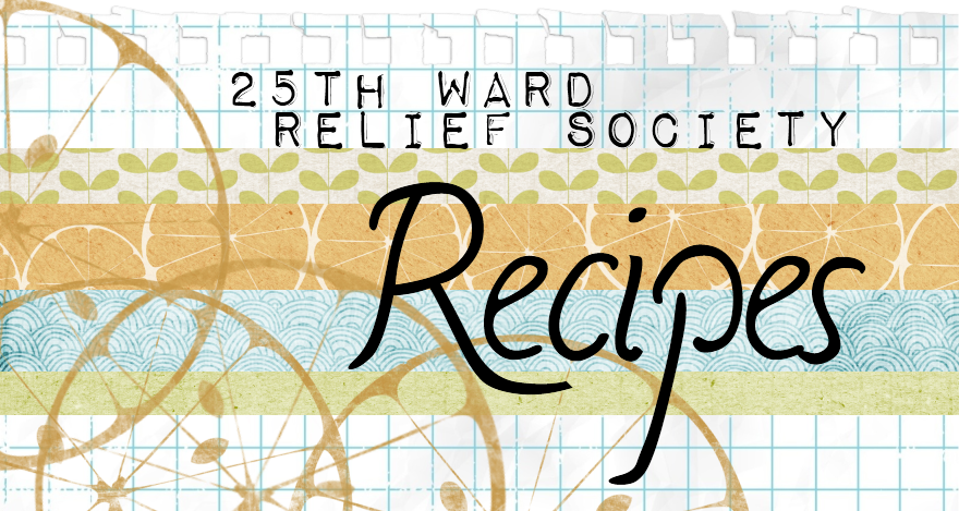 Relief Society Recipes