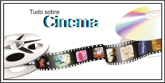 Tudo Sobre Cinema