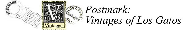 Postmark: Vintages of Los Gatos