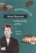 Biografien om Knut Hamsun : guddommelig galskap