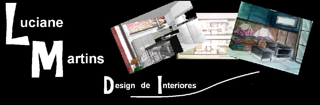 Luciane Martins - Design de Interiores