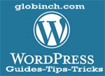 Globinch WordPress Tips and Tricks