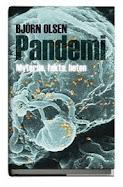 Min bok kom ut i september 2010. En populärvetenskaplig kioskvältare om pandemier.