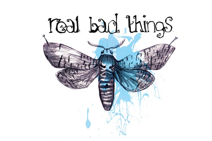 Real Bad Things
