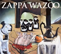 Zappa Wazoo