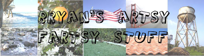 Bryan's Artsy Fartsy Stuff