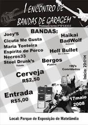 17/05/2008   1º ENCONTRO DE BANDAS DE GARAGEM ( matelandia )