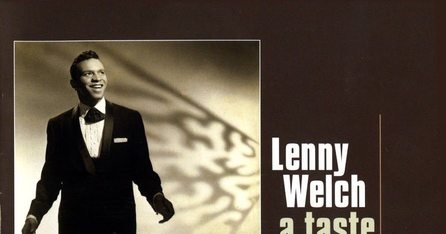 Lenny Welch - I Need Someone / You Don't Know Me