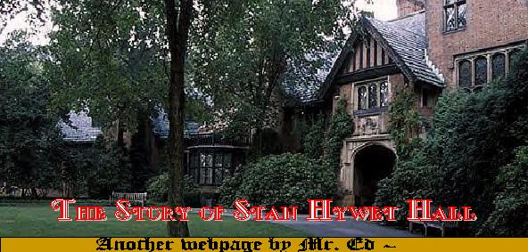 The Story of Stan Hywet Hall