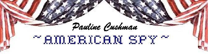 Pauline Cushman ~ American Spy