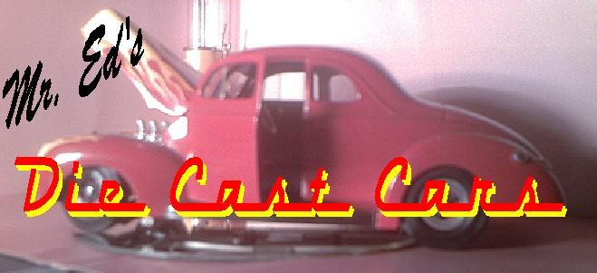 Mr. Ed's Die Cast Metal Cars