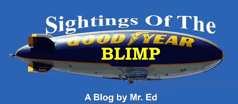 Sightings of the Goodyear Blimp