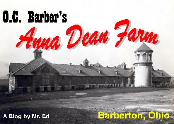 O.C. Barber's Anna Dean Farm in Barberton, Ohio