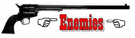 --Enemies--