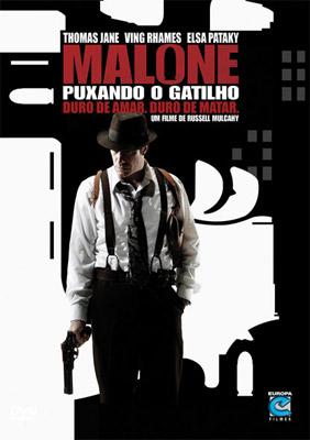 Filme Poster  Malone – Puxando o Gatilho DVDRip XviD Dual Áudio & RMVB Dublado