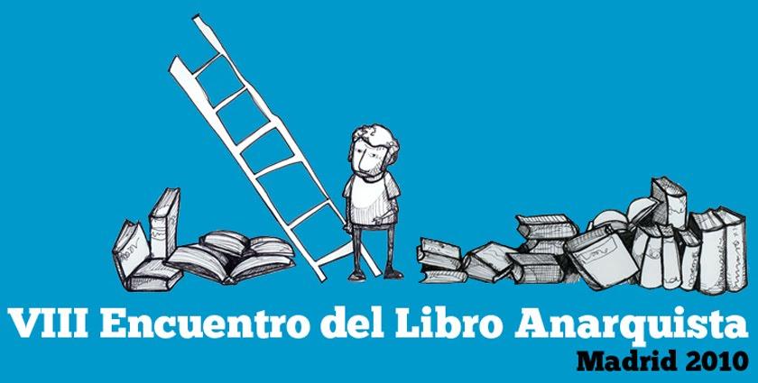 VIII Encuentro del Libro Anarquista de Madrid