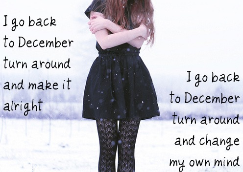 Taylor Swift December Lyrics on And Weheartit Com Back To December Lyrics By Taylor Swift I M So Glad
