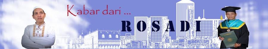 Kabar dari ROSADI
