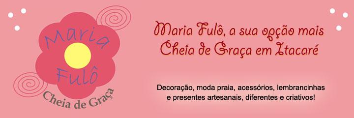 Maria Fulô - Cheia de Graça