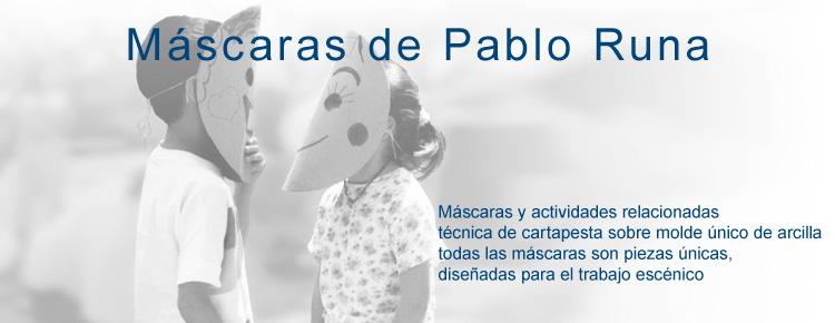 Máscaras de Pablo Runa