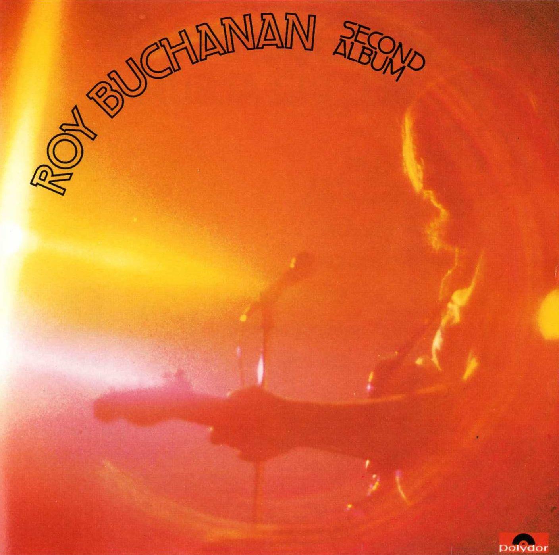 ¿Qué estáis escuchando ahora? - Página 19 Roy+Buchanan+-+Second+Album+-+Front