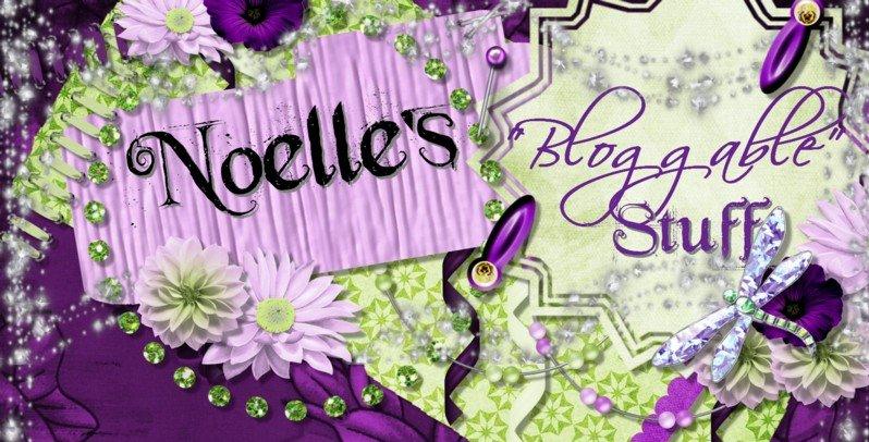 Noelle's bloggable stuff