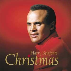 http://2.bp.blogspot.com/_FmSe8MvNf7Q/RYojmV9oS7I/AAAAAAAAAEc/9ojgj6s3RSU/s400/Harry+Belafonte+Christmas.JPG