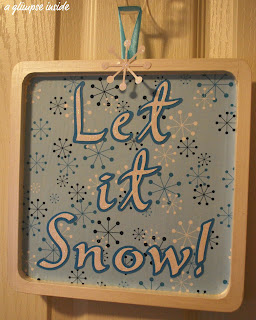 http://www.aglimpseinsideblog.com/2010/11/let-it-snow-plaque.html